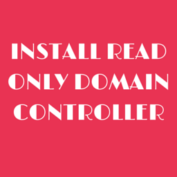 Install Read Only Domain Controller on Windows Server 2008 R2