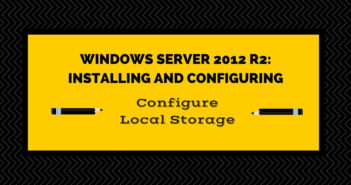 Exam 70-410 Objective 1.3 - Configure Local Storage