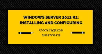 Exam 70-410 Objective 1.2 - Configure Servers