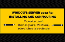 Create and Configure Virtual Machine Storage