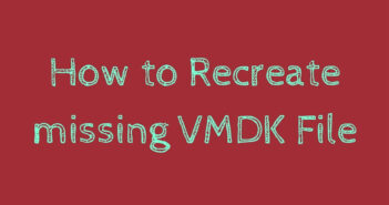 How to recreate missing VMDK file