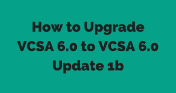 Upgrade VCSA 6.0 to VCSA 6.0 Update 1b