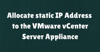 Allocate static IP Address VCSA
