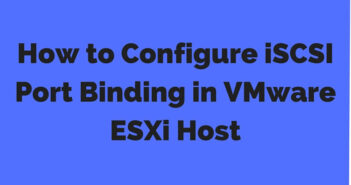 Configure iSCSI Port Binding in ESXi