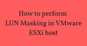 LUN Masking VMware ESXi host