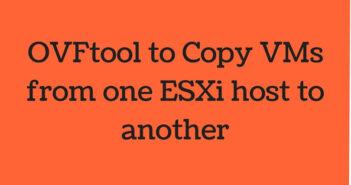 OVFtool to Copy VMs