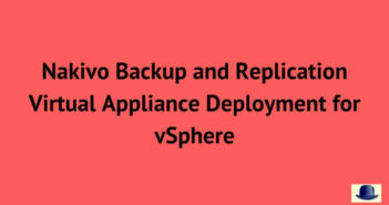 Nakivo Virtual Appliance Deployment for vSphere