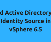 Add Active Directory as Identity Source in VCSA 6.5