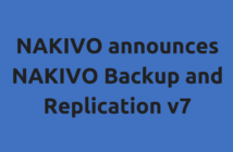 NAKIVO announces NAKIVO Backup and Replication v7