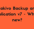 Nakivo Backup and Replication v7 - What's new?