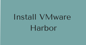 Install VMware Harbor