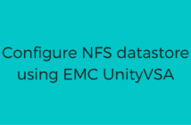 Configure NFS datastore using EMC UnityVSA