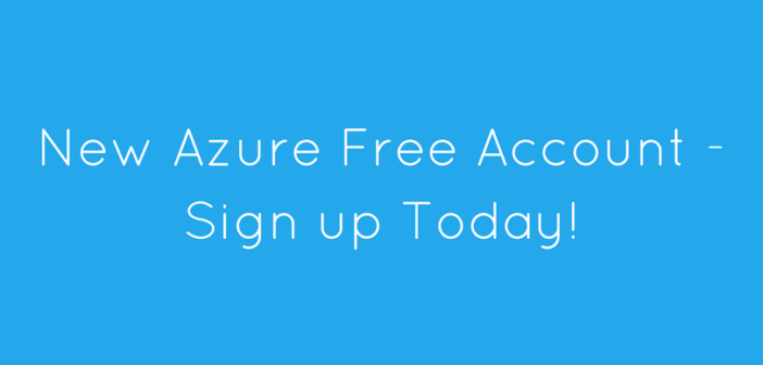 New Azure Free Account – Sign up today!