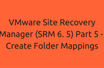 VMware Site Recovery Manager (SRM 6. 5) Part 5 - Create Folder Mappings