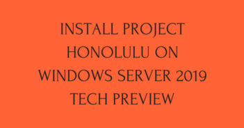 Install Project Honolulu on Windows Server 2019 Tech Preview