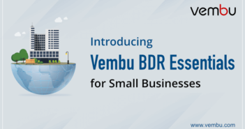 Vembu has a new offering - Vembu BDR Essentials