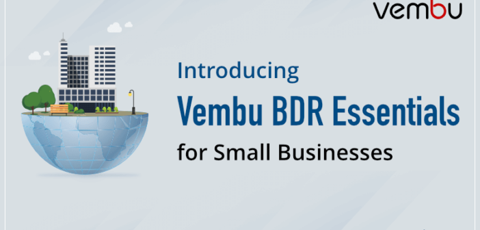 Vembu has a new offering – Vembu BDR Essentials