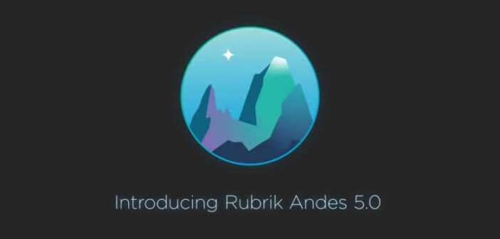 What's new in Rubrik Andes 5.0 GA release?